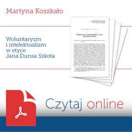 Woluntaryzm i intelektualizm w etyce Jana Dunsa Szkota